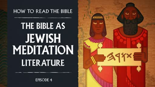 Bible as Jewish Meditation Literature