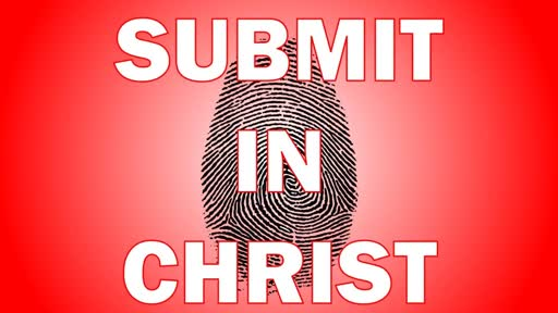Submit in Christ