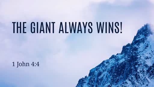 The Giant Always Wins!