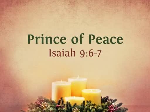 Prince of Peace - December 24, 2017