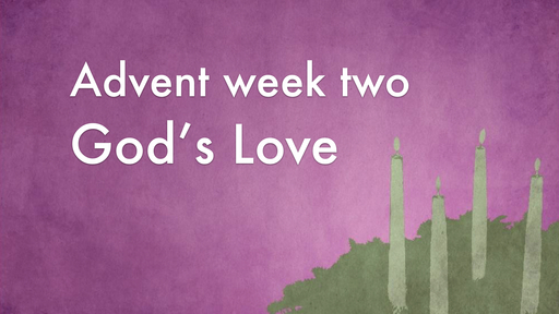 Advent Week 2: LOVE