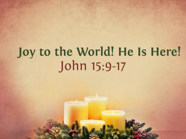 Joy to the World! He is Here! - December 31, 2017