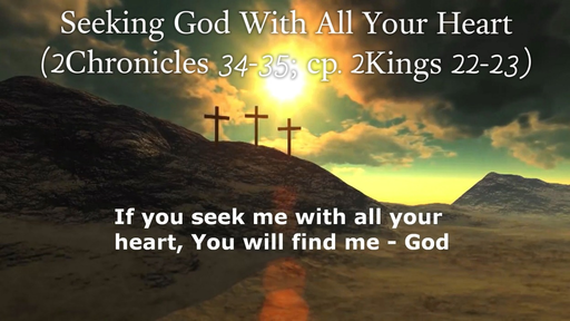 December 31, 2017 - Seeking God With All Your Heart