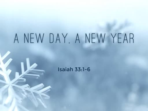 A New Day, A New Year