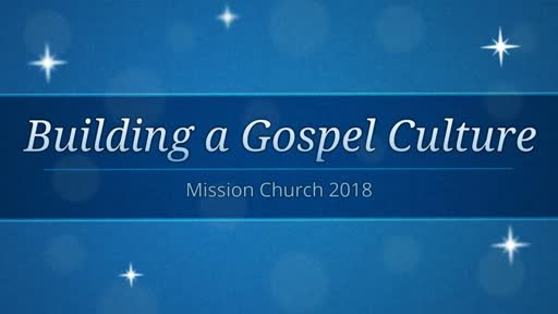New Year's Eve - Building a Gospel Culture