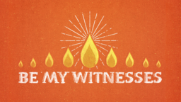 Be My Witnesses  PowerPoint image 1