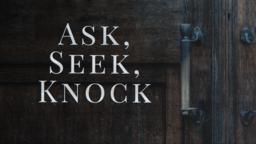Ask, Seek, Knock 16x9 PowerPoint Photoshop image