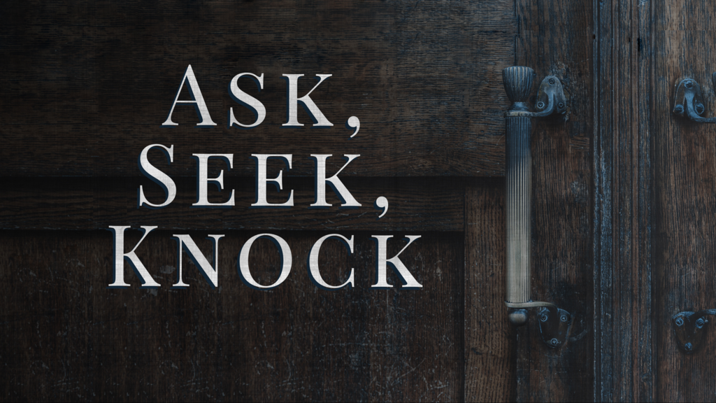 Ask, Seek, Knock large preview