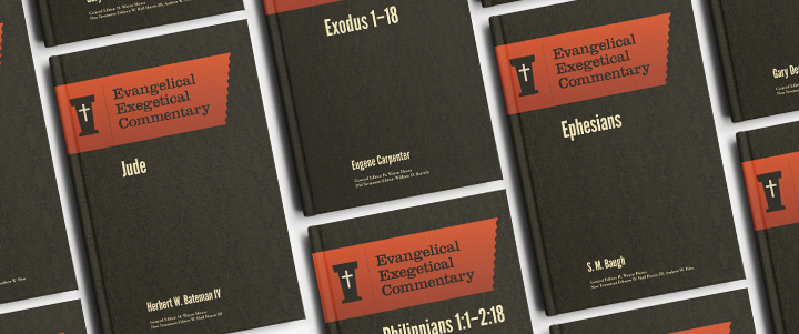Evangelical Exegetical Commentary Series