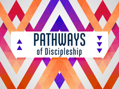Pathways of Discipleship