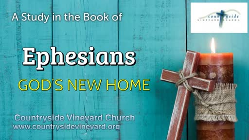 Ephesians: God's New Home