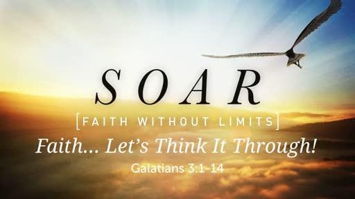 Faith... Let's Think It Through!