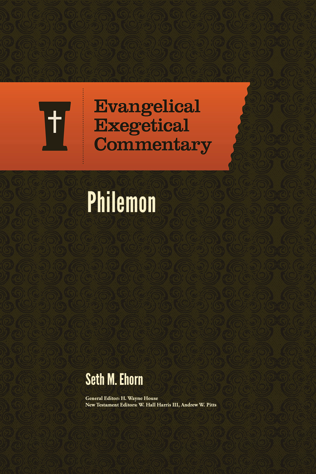 Philemon: Evangelical Exegetical Commentary (EEC)
