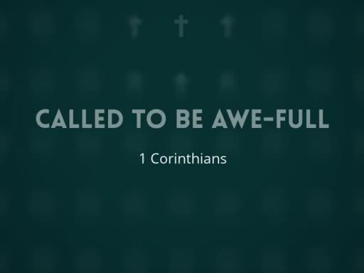 "Called to be ""Awe-Full"" not terrible"