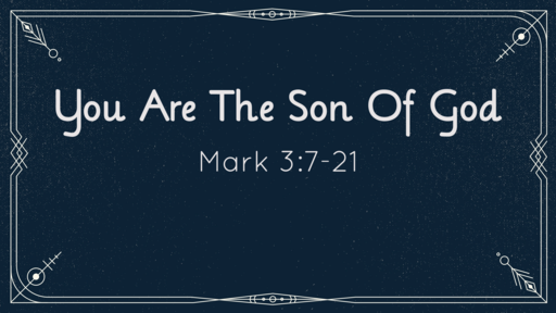 You Are the Son of God