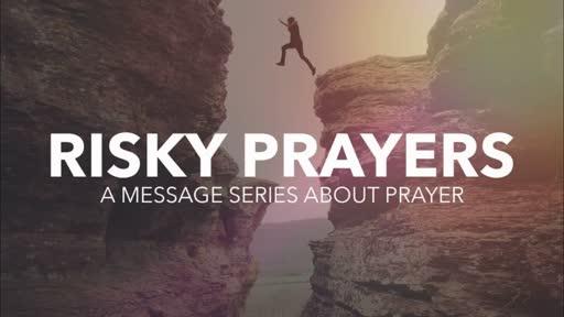 Risky Prayers - Break Me