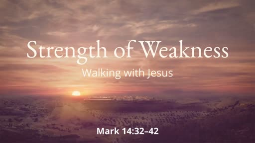 Strength of Weakness