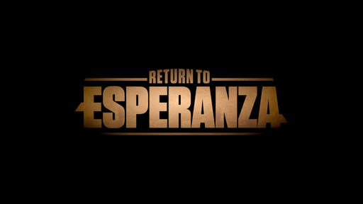 Return To Esperanza