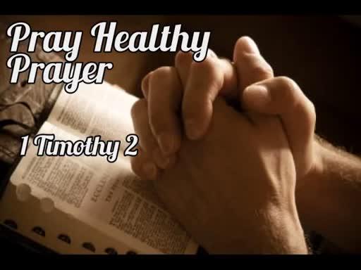 Pray Healthy Prayer 1 21 18