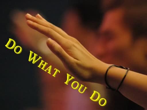 01-21-18 Do What You Do