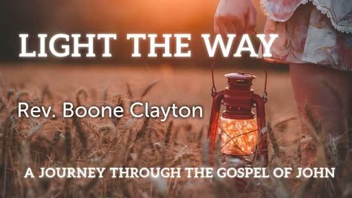 Light the Way: Gospel of John