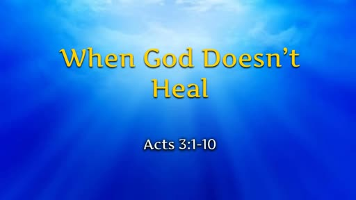 When God Doesn't Heal
