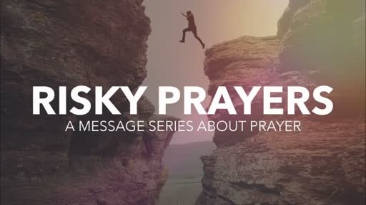 Risky Prayers - Breakthrough
