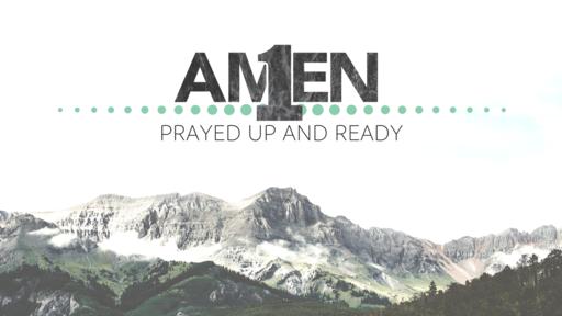 Prayed Up and Ready