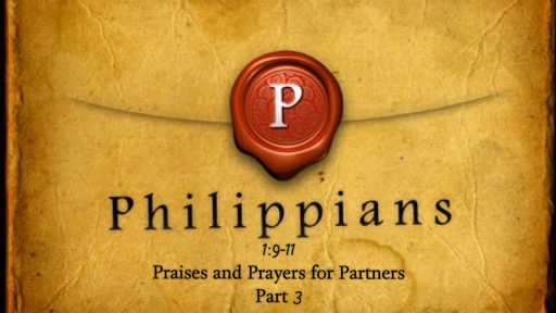 January 28, 2018 - Praises and Prayers for Partners Part 3