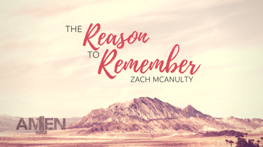 The Reason to Remember