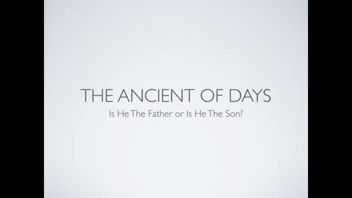 Ancient of Days: Father or Son