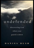 Undefended - Daniel Bush
