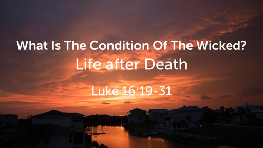 What Is The Condition Of The Wicked?
