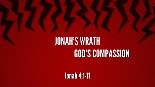 Jonah's Wrath God's Compassion