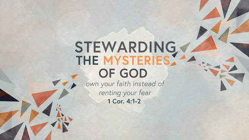 Introduction to Stewarding the Mysteries of God