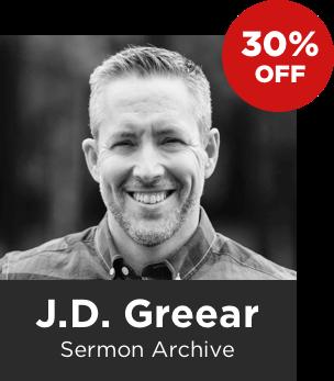 J.D. Greear Sermon Archive: 2009–2015 (212 Sermons)