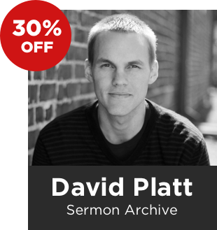 David Platt Sermon Archive (344 Sermons)