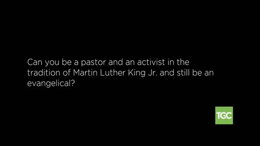 Can You Be an Activist (Like MLK) and an Evangelical