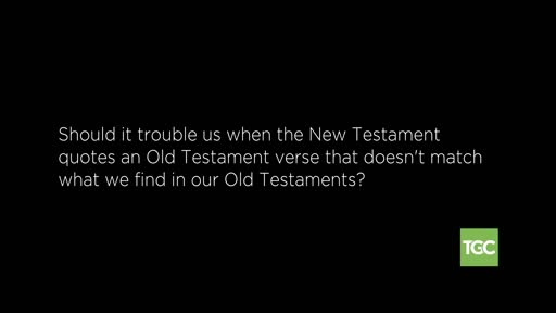 Does the New Testament Misquote the Old Testament
