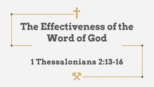 The Effectiveness of the Word of God