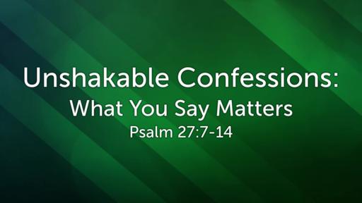 Unshakeable Confession 2