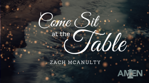 Come Sit at the Table