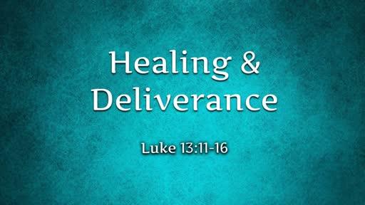 Healing & Deliverance