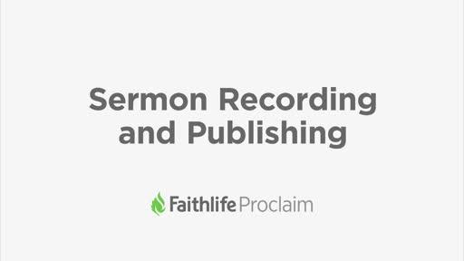 Sermon Recording and Publishing