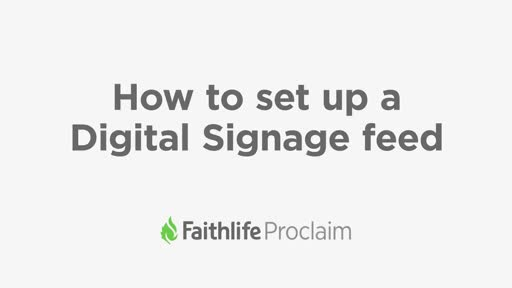 How to Set Up a Digital Signage Feed