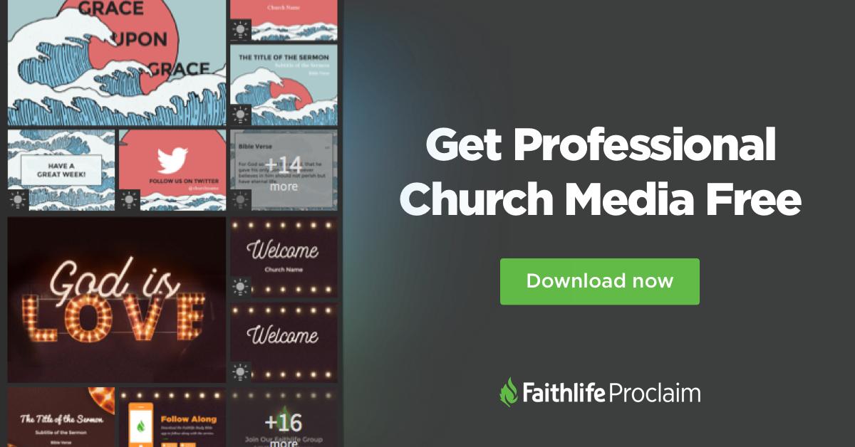 Media - Faithlife Proclaim