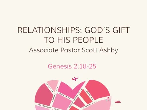 RELATIONSHIPS: GOD'S GIFT TO HIS PEOPLE
