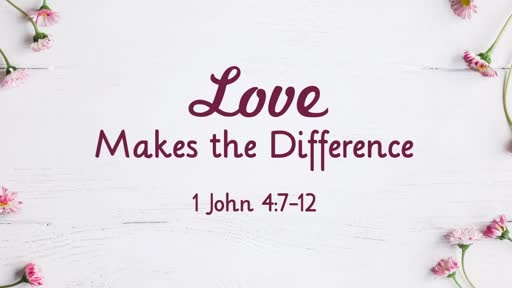 Love Makes the Difference