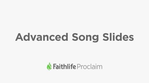 Advanced Song Slides