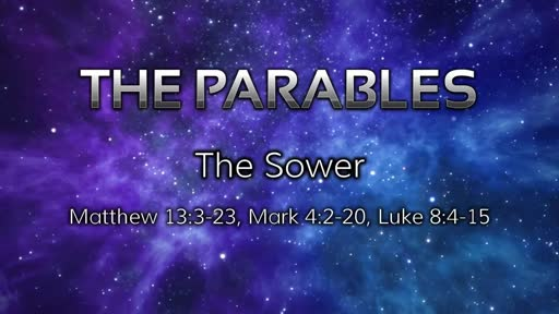 Parables: The Sower